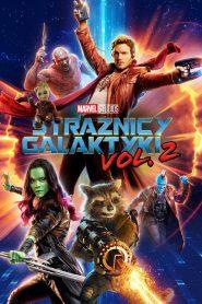 Strażnicy Galaktyki Vol. 2